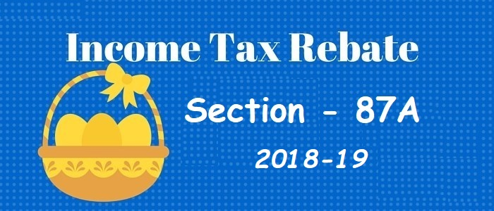 Tax Rebate 87A of Income Tax Act - FundsTiger - Fast Loans